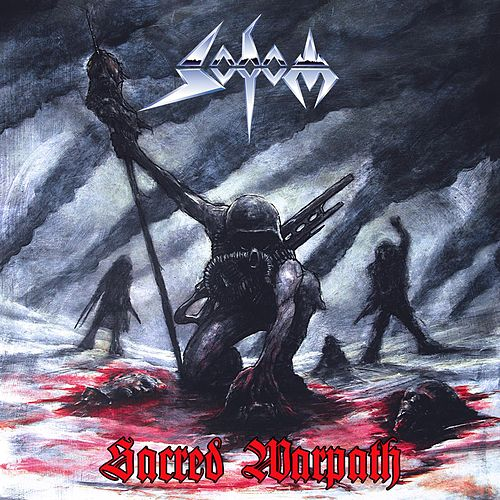 Play & Download Sacred Warpath by Sodom | Napster