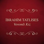 Play & Download Veremli Kız by İbrahim Tatlıses | Napster