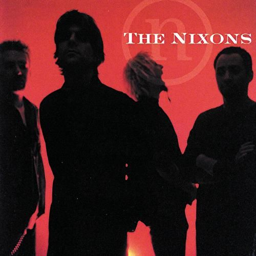 Play & Download The Nixons by The Nixons | Napster