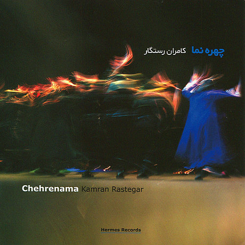 Play & Download Chehrenama by Kamran Rastegar | Napster