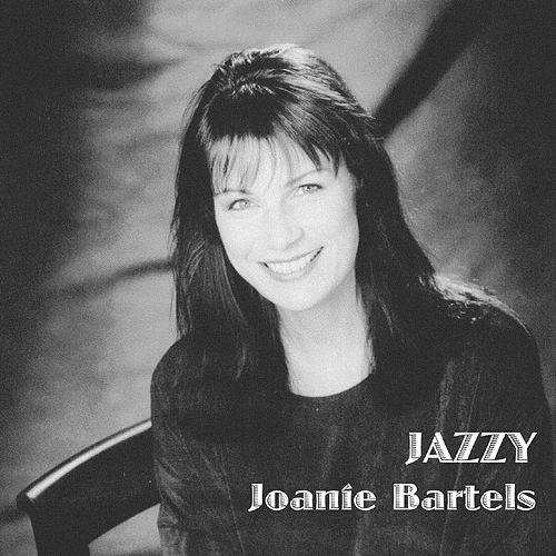 Play & Download Jazzy by Joanie Bartels | Napster