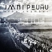 Play & Download Echo Chamber by Jaani Peuhu | Napster