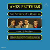 Play & Download For Sentimental Reasons by The Ames Brothers | Napster
