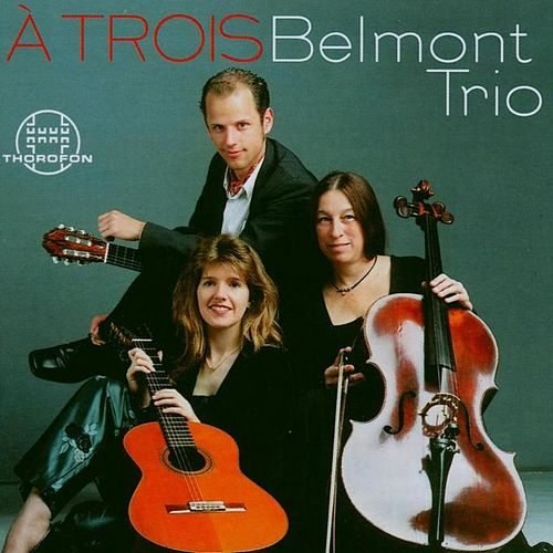 Play & Download À Trois by Belmont Trio | Napster