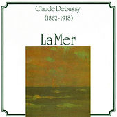 Claude Debussy: La Mer by Various Artists