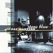 Play & Download Stone Blue by Pat Martino | Napster