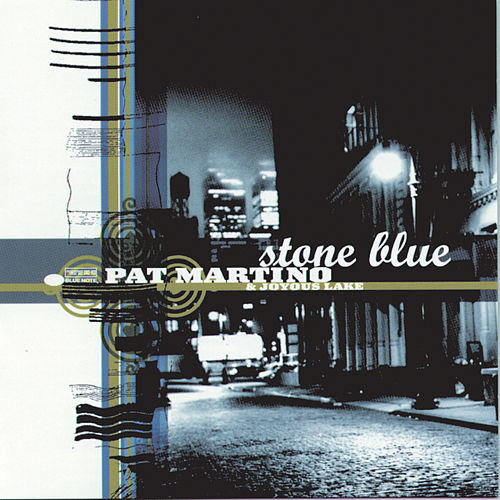 Stone Blue by Pat Martino