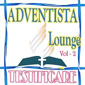 Testificare Vol. 2 by Adventista Lounge
