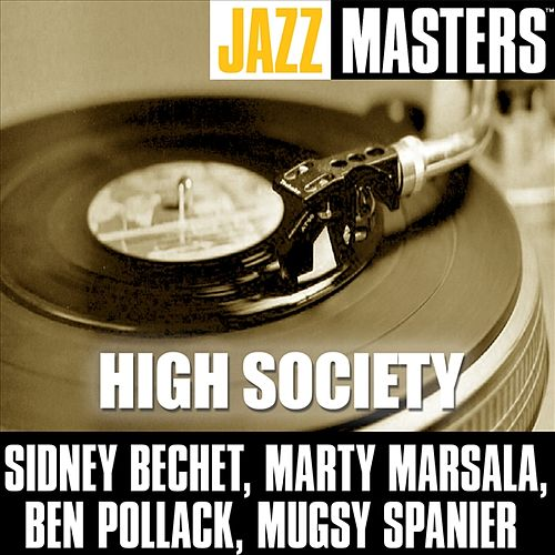 Play & Download High Society by Sidney Bechet | Napster