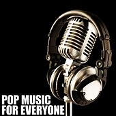 Play & Download Pop Music For Everyone by Various Artists | Napster