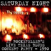 Saturday Night At Rockefeller's Live Texas Blues Concert Party - 1990 by Various Artists