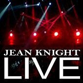 Play & Download Jean Knight Live by Jean Knight | Napster
