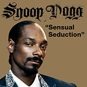 Play & Download Sensual Seduction by Snoop Dogg | Napster