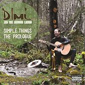 Simple Things - The Prologue by Dimi