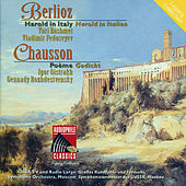 Play & Download Berlioz: Harold in Italy - Chausson: Poeme by Various Artists | Napster