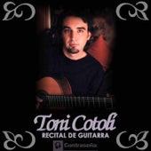 Play & Download Recital de Guitarra by Toni Cotolí | Napster
