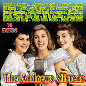 Play & Download The Andrew Sisters 16 Exitos by The Andrew Sisters | Napster