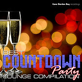 Play & Download Best Countdown Party Lounge Compilation by Various Artists | Napster