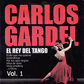 Play & Download El Rey del Tango, Vol. 1 by Carlos Gardel | Napster
