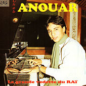 Play & Download La grande vedette du raï by Cheb Anouar | Napster