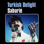 Play & Download Saburiė by Turkish Delight | Napster