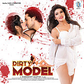 Dirty Model (Original Motion Picture Soundtrack) by Various Artists