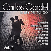 Play & Download El Rey del Tango, Vol. 2 by Carlos Gardel | Napster