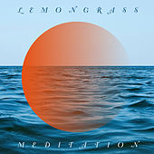 Play & Download Meditation by Lemongrass | Napster