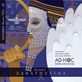 Play & Download The land of Zarathustra by Ad Hoc Wind Orchestra | Napster