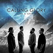 Play & Download Life & Spirit by Calling Glory | Napster