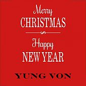 Merry Christmas Happy New Year by Yung Von
