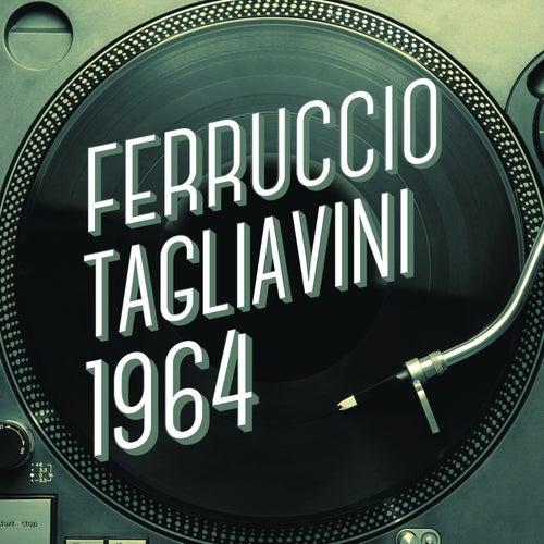 Play & Download Ferruccio Tagliavini 1964 by Ferruccio Tagliavini | Napster