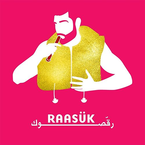 Play & Download Raasük by Mashrou' Leila | Napster