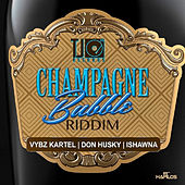 Play & Download Champagne Bubble Riddim by Various Artists | Napster