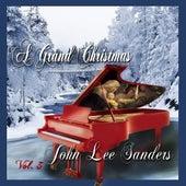 A Grand Christmas, Vol. 3 by John Lee Sanders