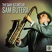 Play & Download The Saxy Sounds of Sam Butera by Sam Butera | Napster