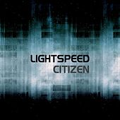 Play & Download Lightspeed by Citizen | Napster