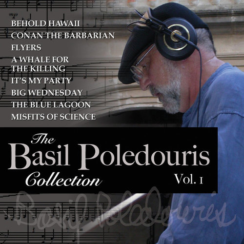 The Basil Poledouris Collection, Vol. 1 by Basil Poledouris