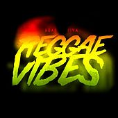 Reggae Vibes by Hear Fiya