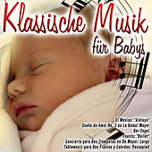 Play & Download Klassische Musik für Babys by Various Artists | Napster