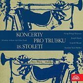 Telemann, Haydn, Richter, Mozart: Concertos for Trumpet and Orchestra 18th Century by Ivo Preis