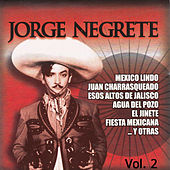 Play & Download Lo Mejor, Vol. 2 by Jorge Negrete | Napster