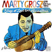 Sings of Love and Other Matters by Marty Grosz