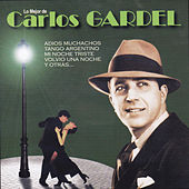 Play & Download Lo Mejor de Carlos Gardel by Carlos Gardel | Napster