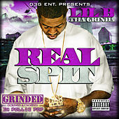 Play & Download Real Spit Grinded by Lil B Tha Grinda | Napster