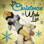 My Christmas Wish List by Various Artists