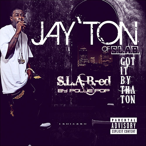 Play & Download Got It by Tha Ton by Jay'ton | Napster