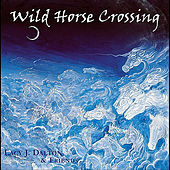 Wild Horse Crossing by Various Artists