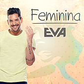Play & Download Feminina by Banda Eva | Napster