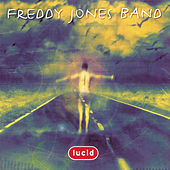 Play & Download Lucid by Freddy Jones Band | Napster